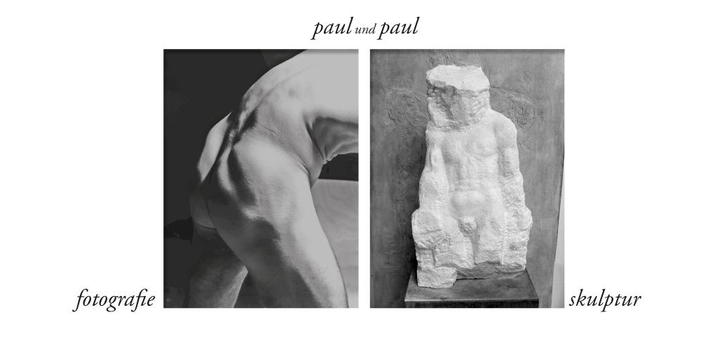 paul und paul–Fotografie &skulptur